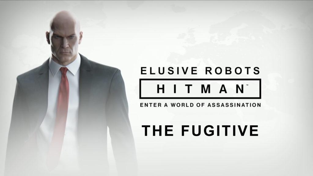 Elusive Robots - Hitman Elusive Target: The Fugitive