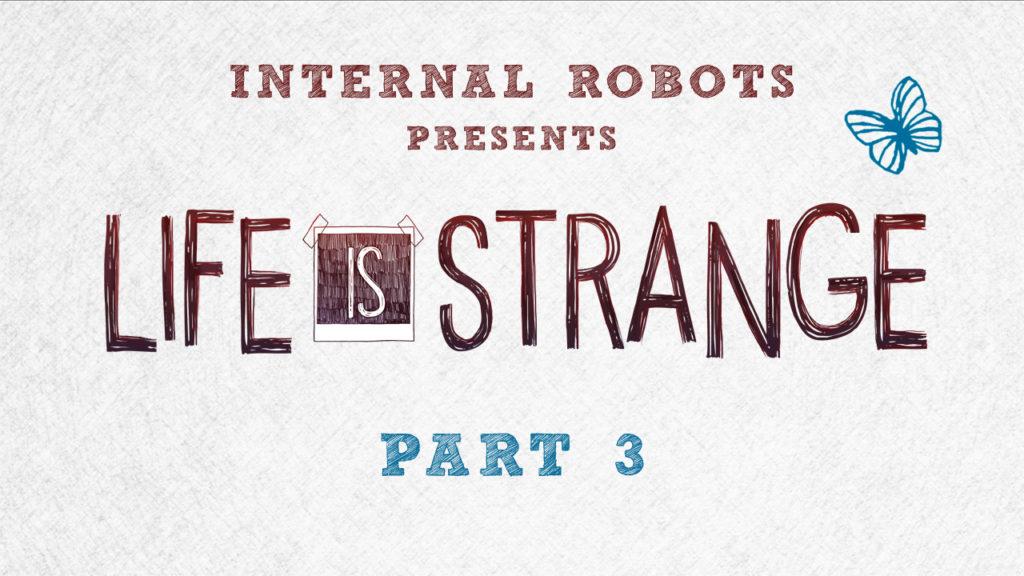 Life Is Strange - Part 03