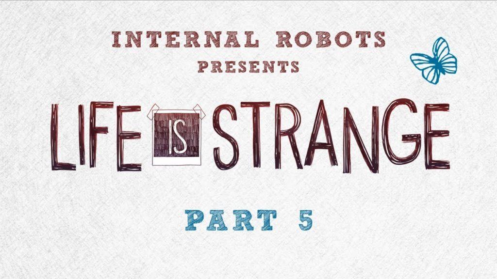 Life Is Strange – Part 05