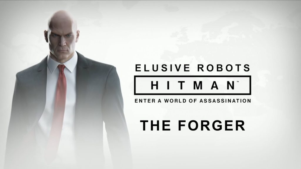 Elusive Robots - Hitman Elusive Target: The Forger