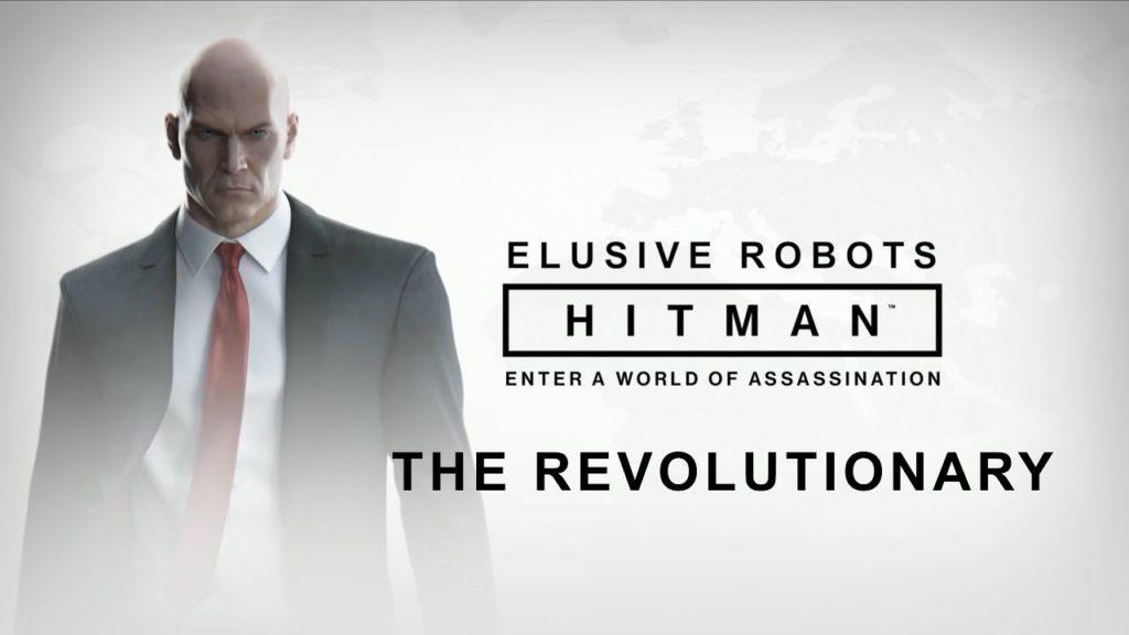 Elusive Robots - Hitman 2 Elusive Target: The Revolutionary